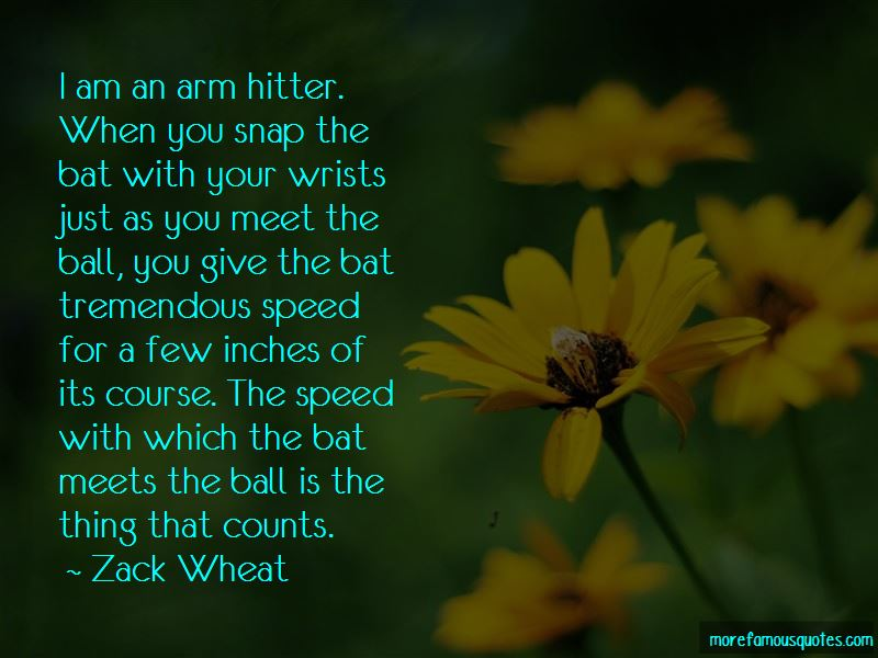 Zack Wheat Quotes Pictures 4