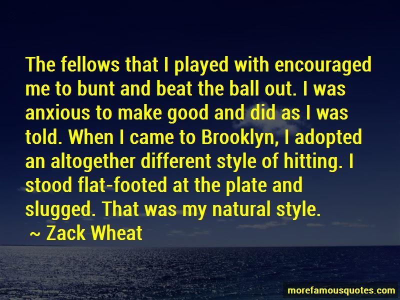 Zack Wheat Quotes