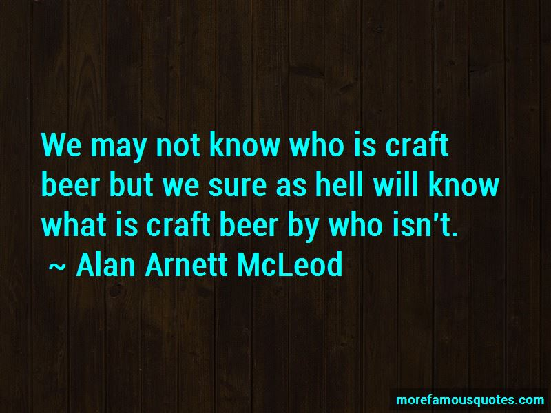 Alan Arnett McLeod Quotes