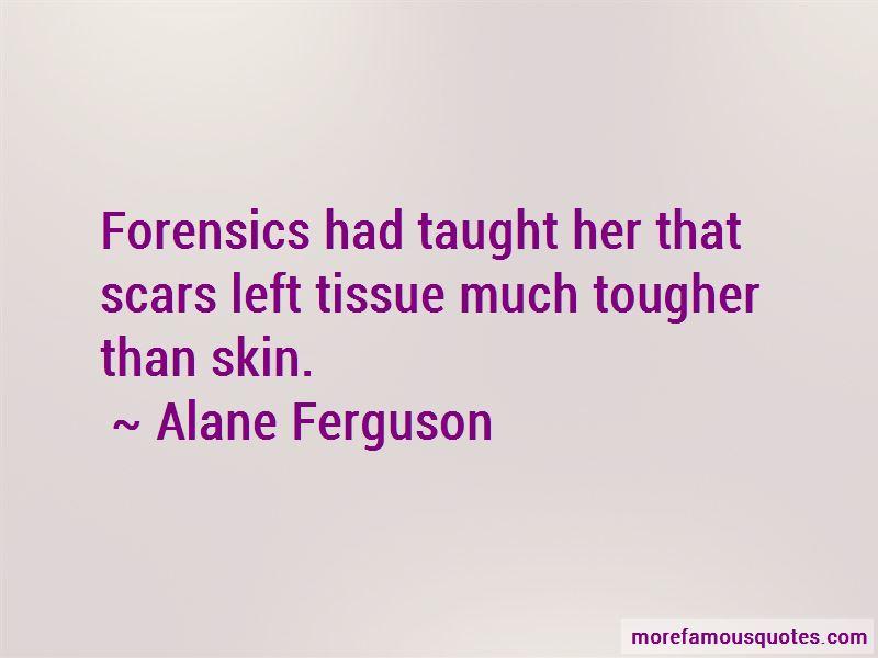 Alane Ferguson Quotes Pictures 4