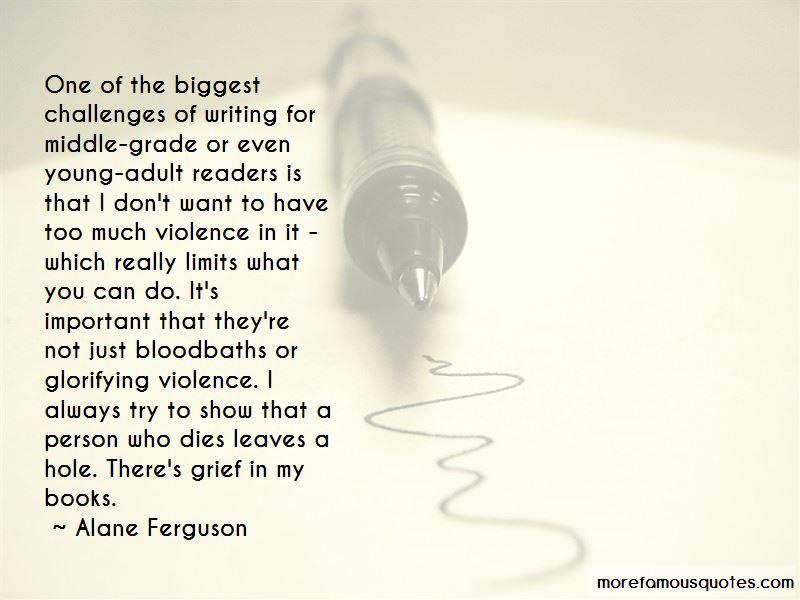 Alane Ferguson Quotes