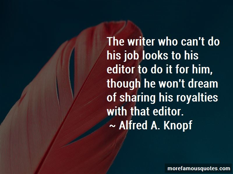 Alfred A. Knopf Quotes Pictures 2