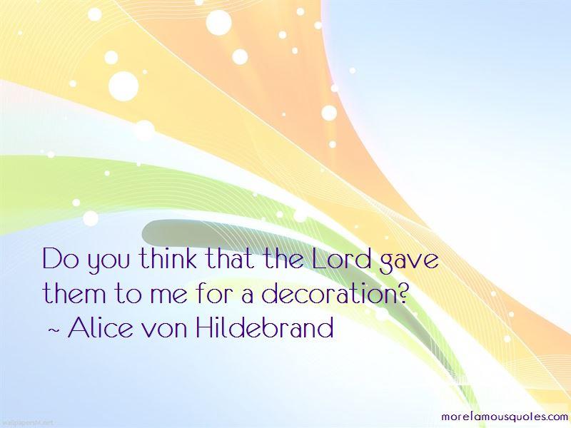 Alice Von Hildebrand Quotes Pictures 3