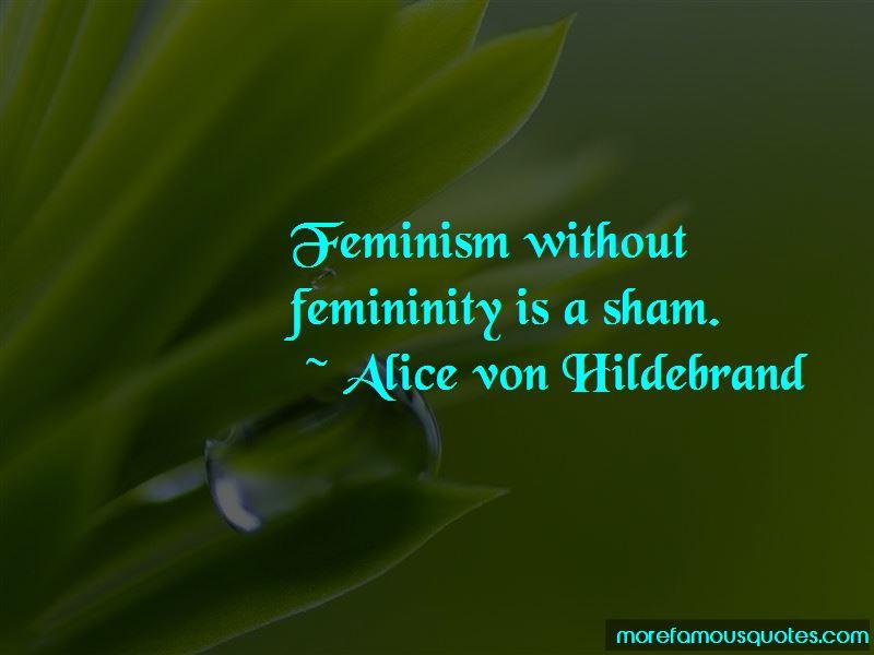 Alice Von Hildebrand Quotes