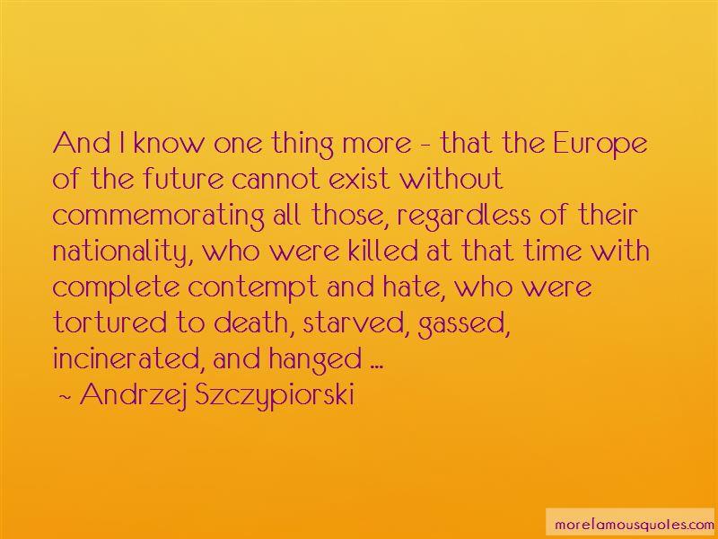 Andrzej Szczypiorski Quotes