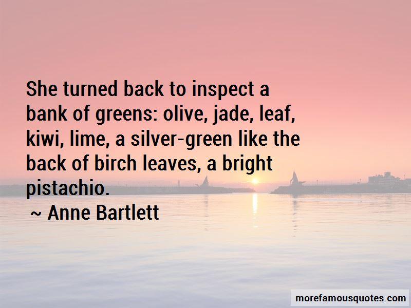 Anne Bartlett Quotes