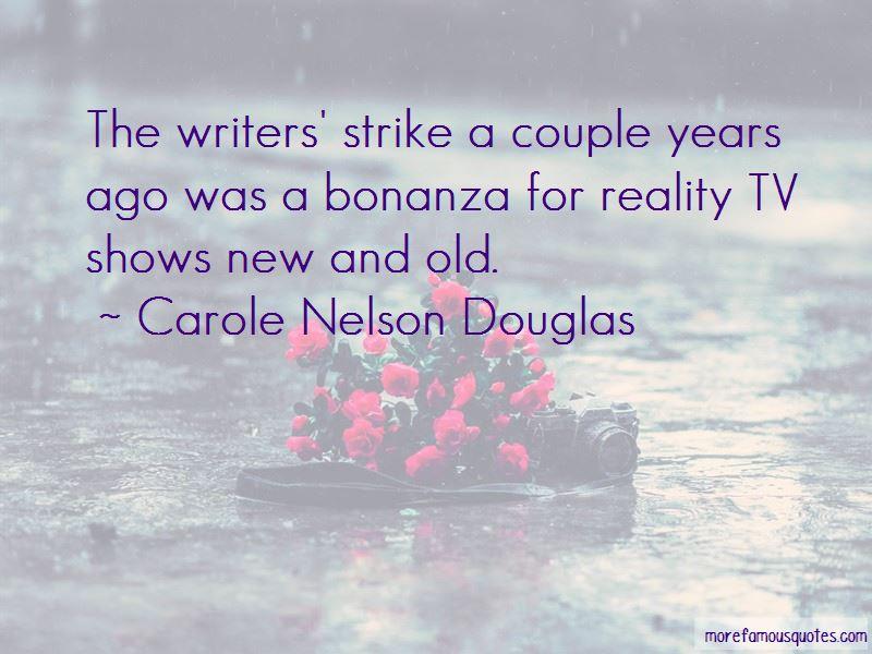 Carole Nelson Douglas Quotes Pictures 2
