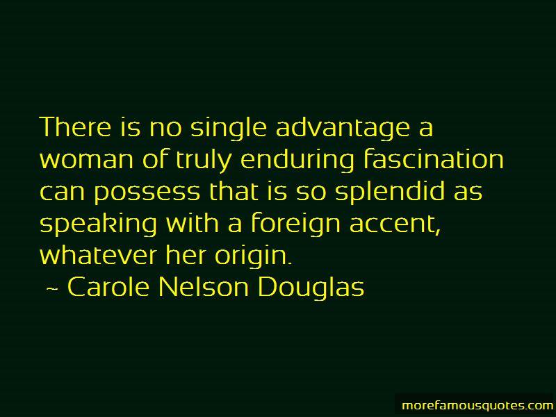 Carole Nelson Douglas Quotes Pictures 3