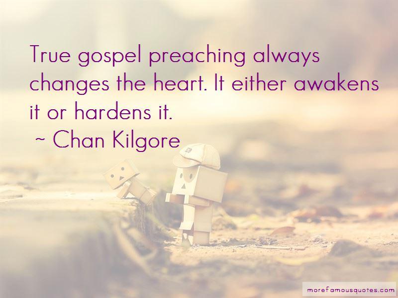 Chan Kilgore Quotes