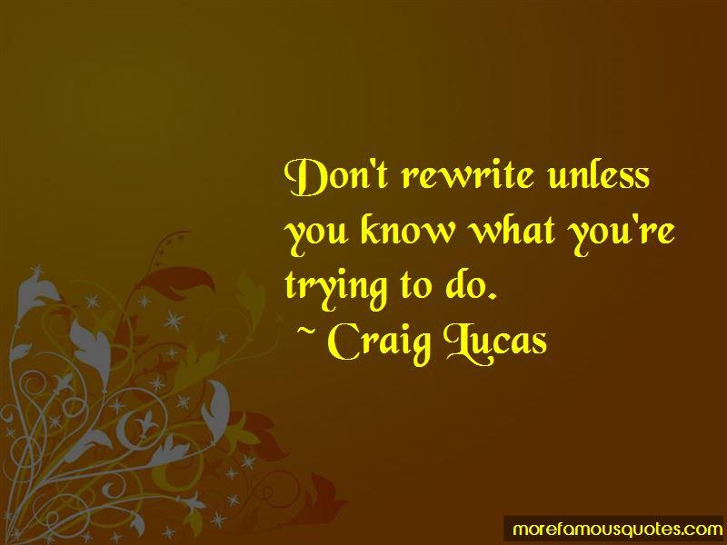 Craig Lucas Quotes Pictures 3