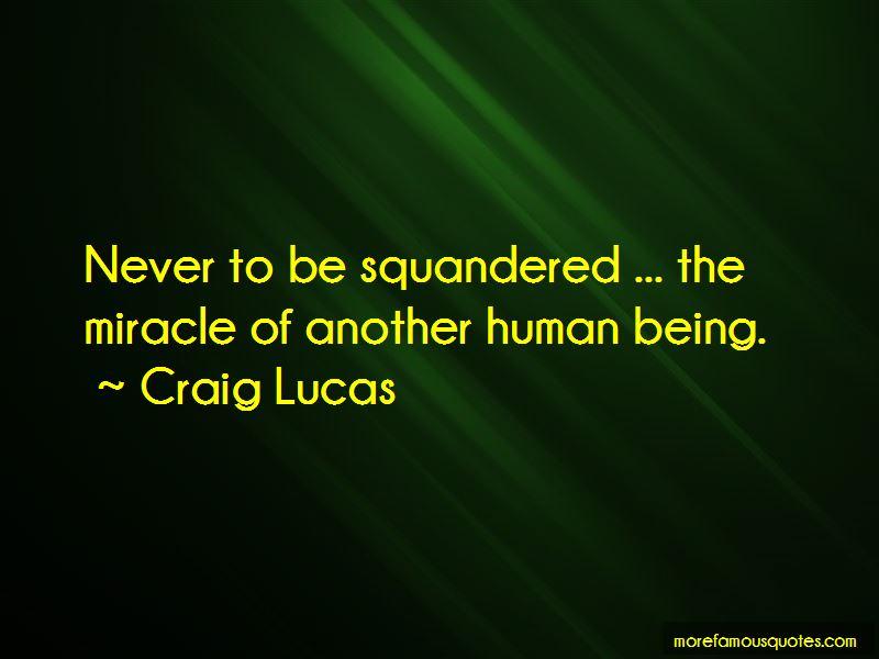 Craig Lucas Quotes Pictures 4
