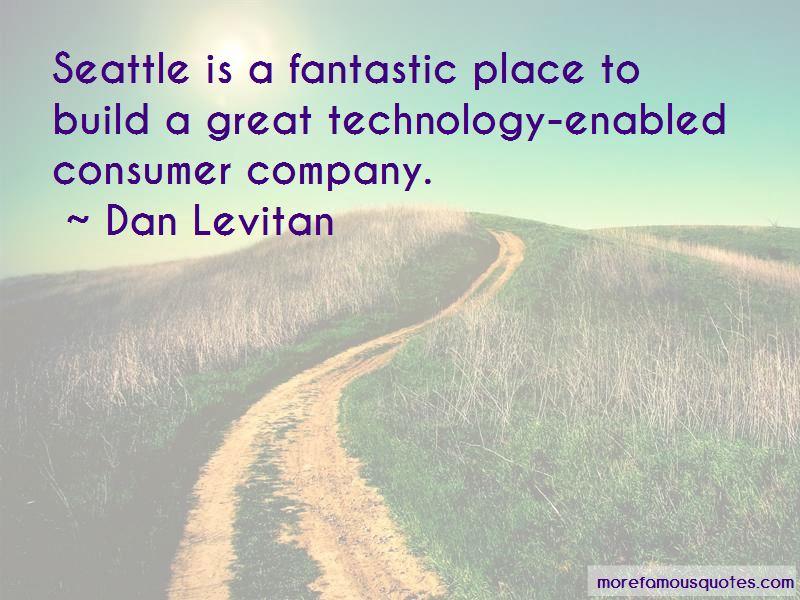Dan Levitan Quotes