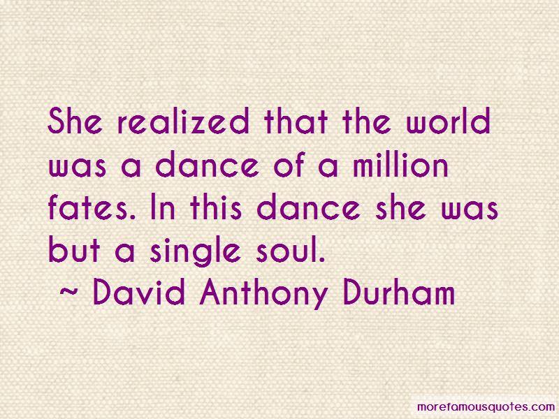 David Anthony Durham Quotes Pictures 2