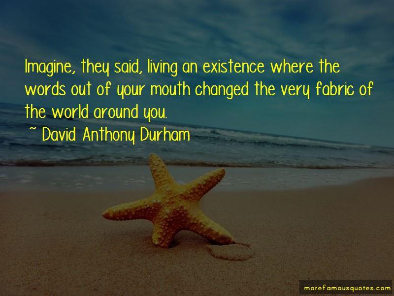 David Anthony Durham Quotes Pictures 4