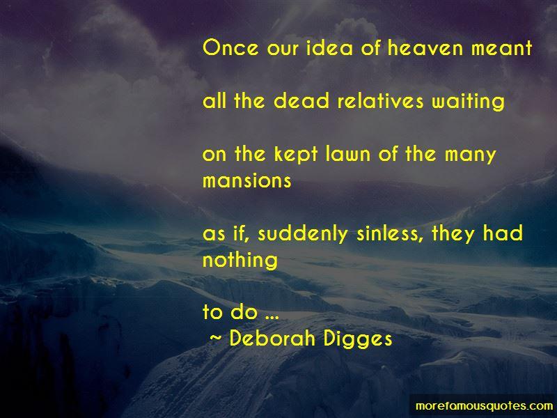 Deborah Digges Quotes