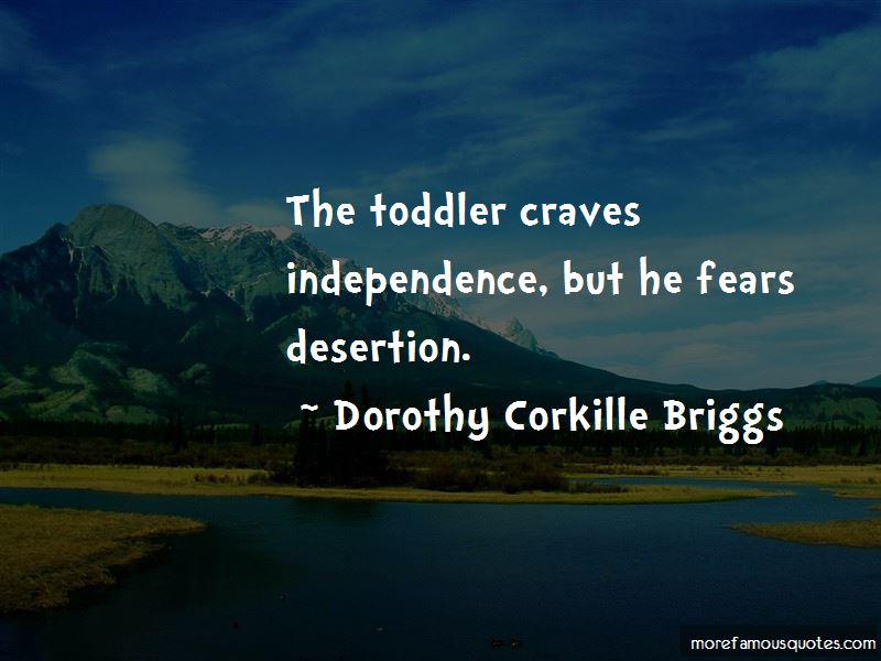 Dorothy Corkille Briggs Quotes