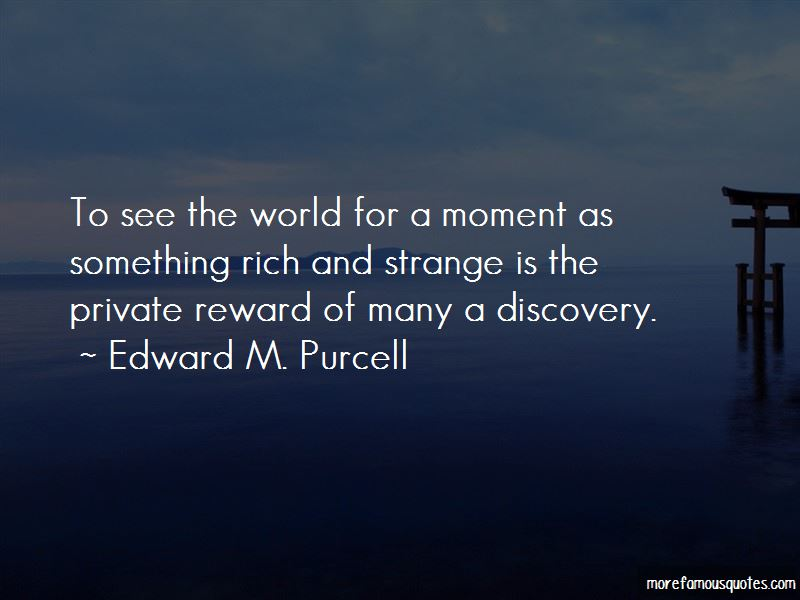 Edward M. Purcell Quotes Pictures 2