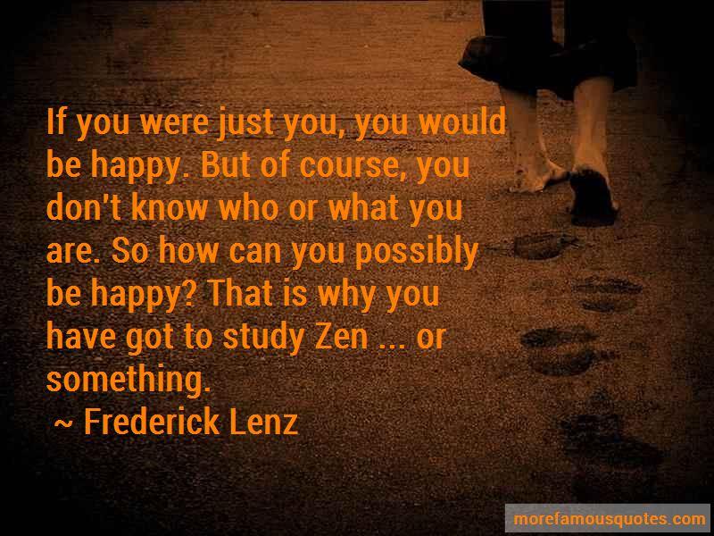 Frederick Lenz Quotes
