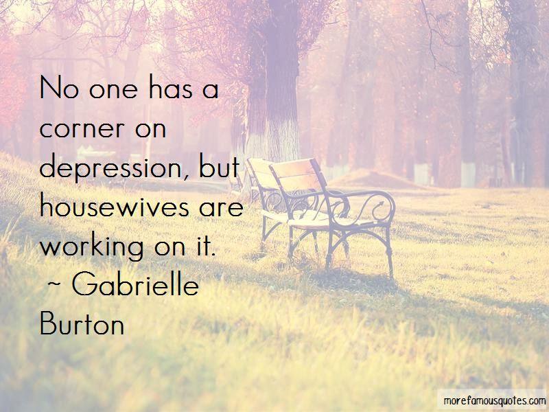 Gabrielle Burton Quotes Pictures 3