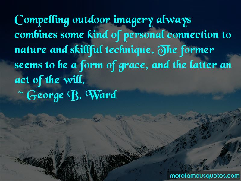 George B. Ward Quotes