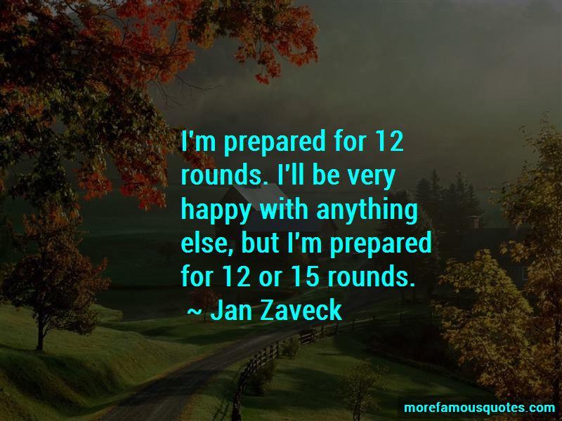 Jan Zaveck Quotes
