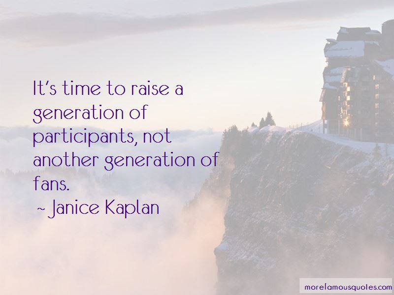 Janice Kaplan Quotes Pictures 3