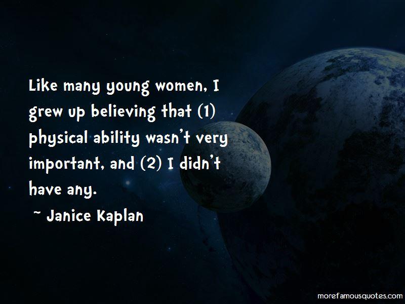 Janice Kaplan Quotes