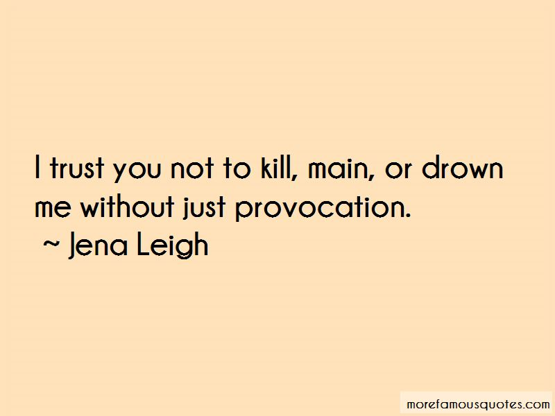 Jena Leigh Quotes