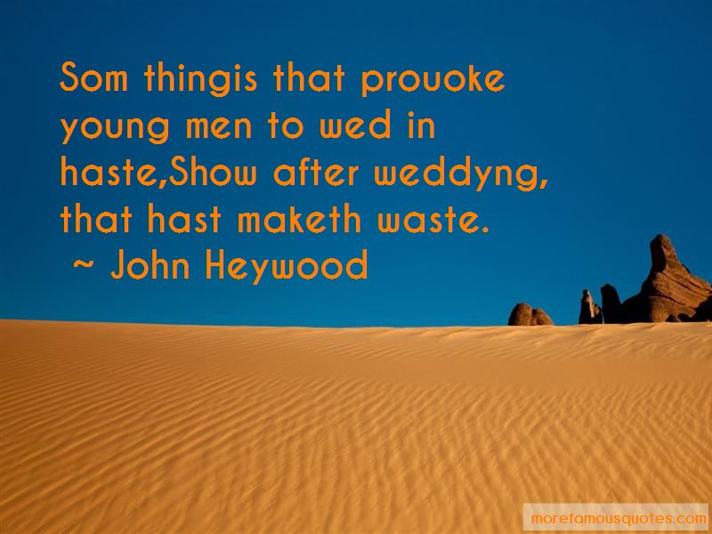 John Heywood Quotes Pictures 2
