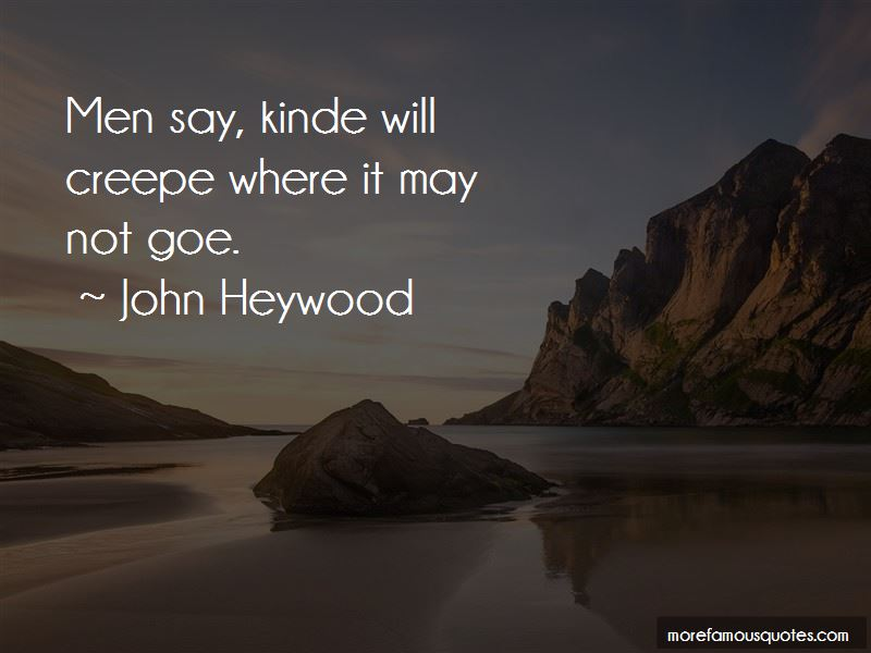 John Heywood Quotes Pictures 3