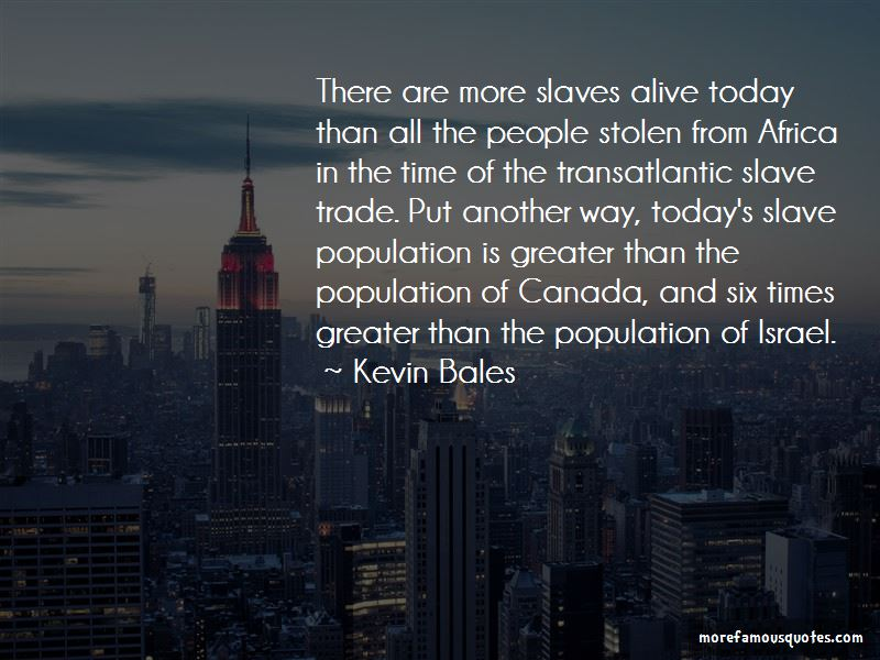 Kevin Bales Quotes Pictures 2