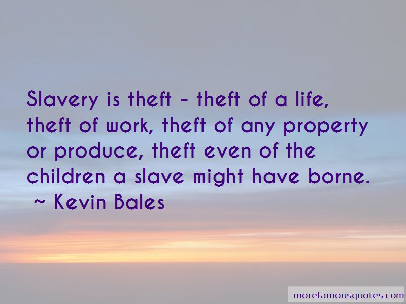 Kevin Bales Quotes