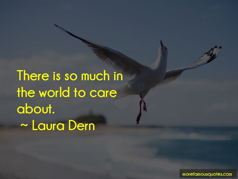 Laura Dern Quotes Pictures 2