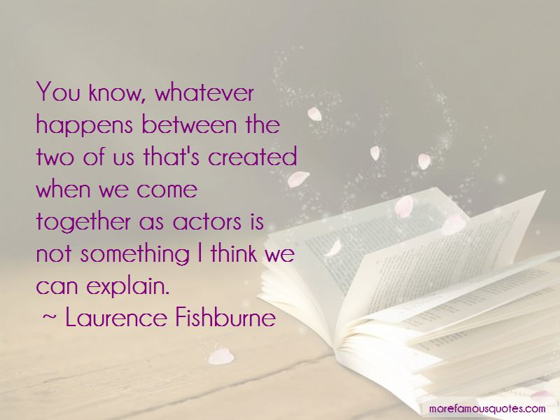 Laurence Fishburne Quotes Pictures 4