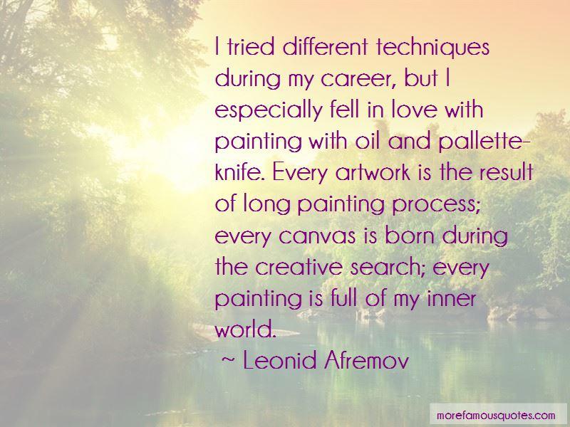 Leonid Afremov Quotes