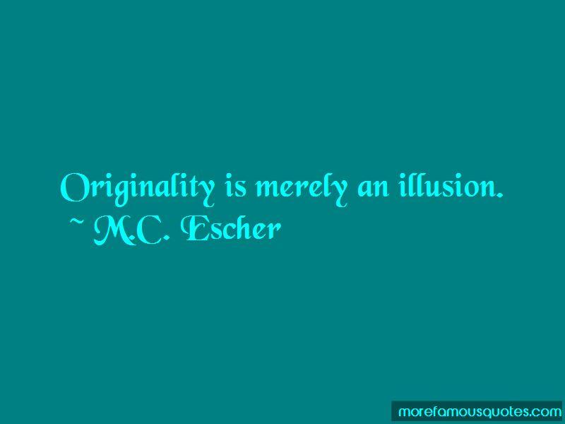 M.C. Escher Quotes Pictures 2