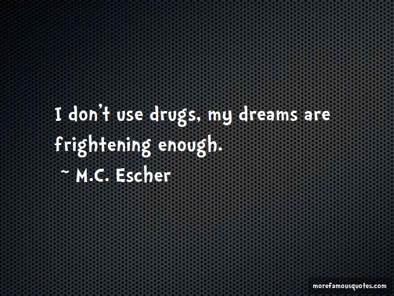 M.C. Escher Quotes Pictures 3
