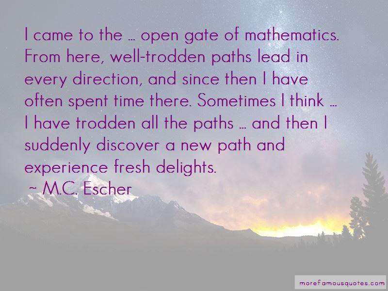 M.C. Escher Quotes