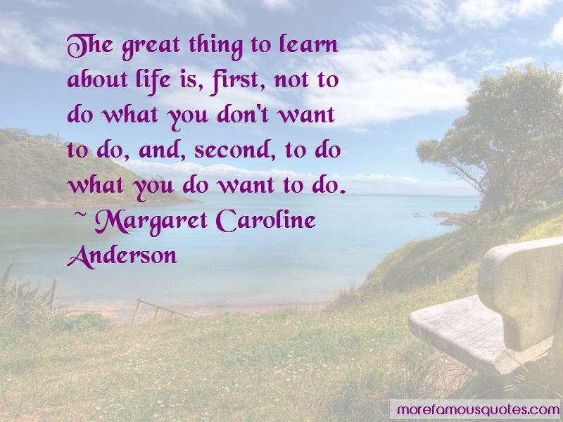 Margaret Caroline Anderson Quotes Pictures 2