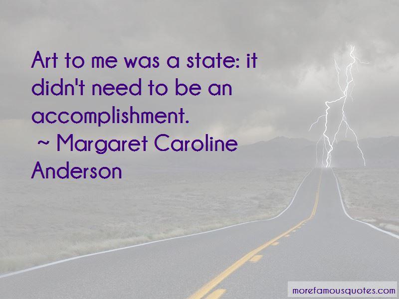 Margaret Caroline Anderson Quotes Pictures 3