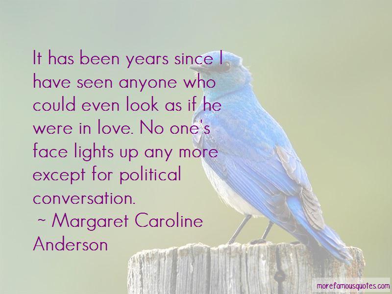 Margaret Caroline Anderson Quotes Pictures 4