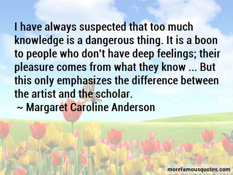 Margaret Caroline Anderson Quotes