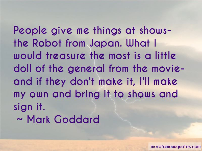 Mark Goddard Quotes Pictures 2