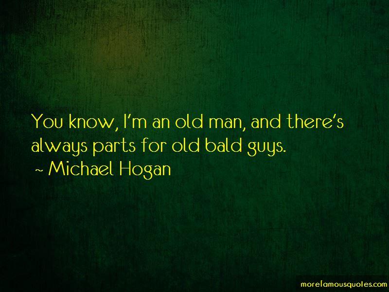 Michael Hogan Quotes Pictures 4