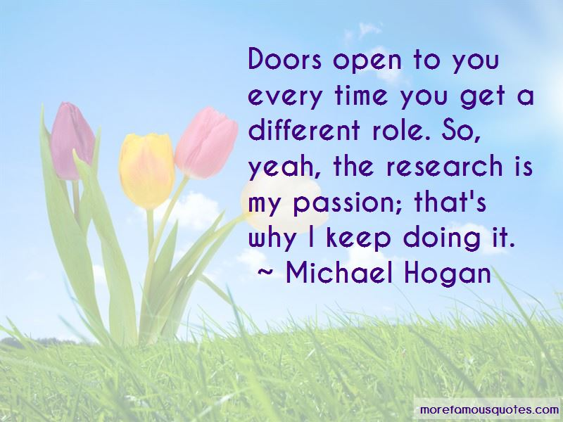 Michael Hogan Quotes