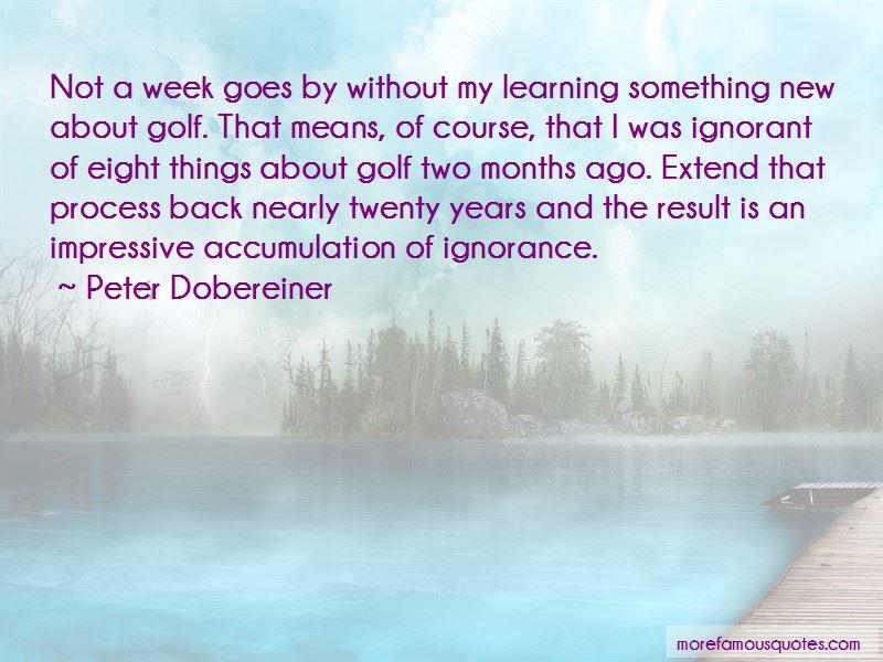 Peter Dobereiner Quotes Pictures 4