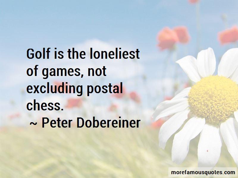 Peter Dobereiner Quotes