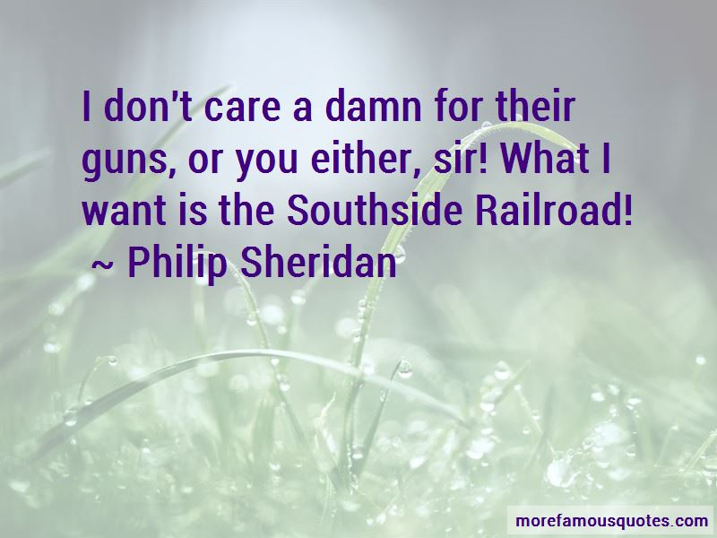 Philip Sheridan Quotes Pictures 2