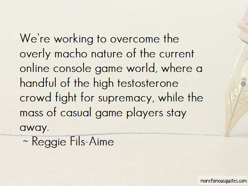 Reggie Fils-Aime Quotes Pictures 4