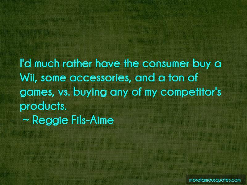 Reggie Fils-Aime Quotes